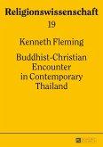 Buddhist-Christian Encounter in Contemporary Thailand (eBook, ePUB)