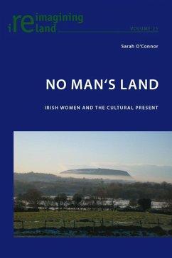 No Man's Land (eBook, PDF) - O'Connor, Sarah