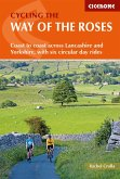 Cycling the Way of the Roses (eBook, ePUB)
