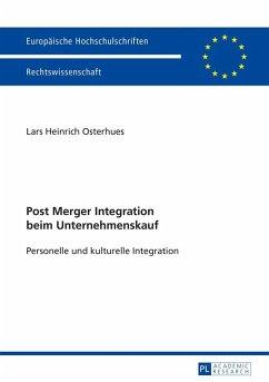 Post Merger Integration beim Unternehmenskauf