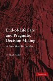 End-of-Life Care and Pragmatic Decision Making (eBook, ePUB)