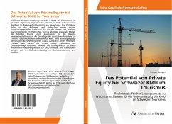 Das Potential von Private Equity bei Schweizer KMU im Tourismus