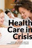 Health Care in Crisis (eBook, ePUB)