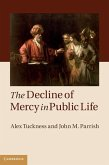 Decline of Mercy in Public Life (eBook, ePUB)