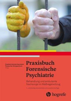 Praxisbuch forensische Psychiatrie (eBook, ePUB)
