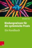 Bindungswissen für die systemische Praxis (eBook, PDF)