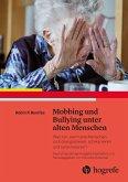 Mobbing und Bullying unter alten Menschen (eBook, ePUB)