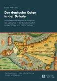 Der deutsche Osten in der Schule (eBook, PDF)