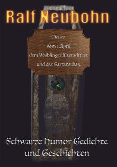 Neues vom 1. April, dem Waiblinger Altstadtfest und der Gartenschau