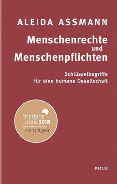Menschenrechte und Menschenpflichten - Assmann, Aleida