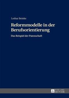 Reformmodelle in der Berufsorientierung (eBook, ePUB) - Beinke, Lothar
