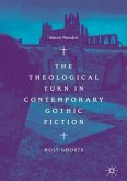 The Theological Turn in Contemporary Gothic Fiction