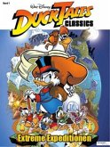 Extreme Expeditionen / DuckTales Classics Bd.1