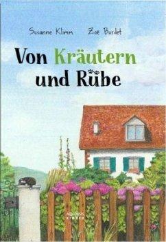 Von Kräutern und Rübe - Klimm, Susanne; Burdet, Zoe