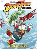 Riskante Reisen / DuckTales Classics Bd.4
