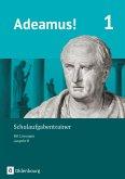Adeamus! - Ausgabe B Band 1 - Schulaufgabentrainer mit Lösungsbeileger