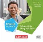 B1+ - Erfolgreich in Alltag und Beruf: Vorkurs B1+, 1 Audio-CD / Fokus Deutsch - Allgemeine Ausgabe