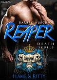 Reaper. Death Skulls - Flame und Kitty