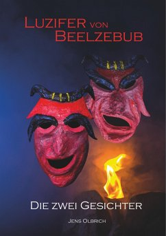 Luzifer von Beelzebub - Die zwei Gesichter - Olbrich, Jens