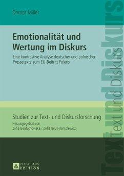 Emotionalitaet und Wertung im Diskurs (eBook, ePUB) - Miller, Dorota