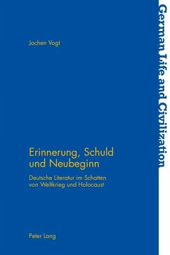 Erinnerung, Schuld und Neubeginn (eBook, PDF) - Vogt, Jochen