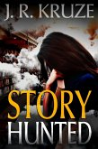 Story Hunted (Short Fiction Young Adult Science Fiction Fantasy) (eBook, ePUB)