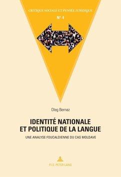 Identite nationale et politique de la langue (eBook, PDF) - Bernaz, Oleg