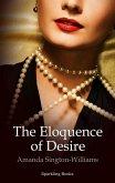 Eloquence of Desire (eBook, ePUB)