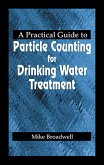 A Practical Guide to Particle Counting for Drinking Water Treatment (eBook, PDF)