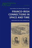 Franco-Irish Connections in Space and Time (eBook, PDF)
