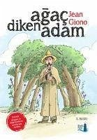 Agac Diken Adam - Giono, Jean