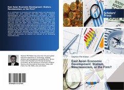 East Asian Economic Development: Statism, Neocl...