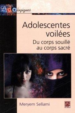 Adolescentes voilees du corps souille au corps sacre (eBook, PDF)