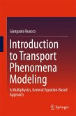 Introduction to Transport Phenomena Modeling (eBook, PDF)