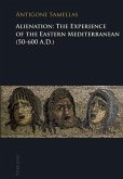 Alienation: The Experience of the Eastern Mediterranean (50-600 A.D.) (eBook, PDF)