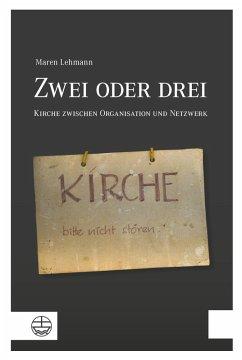 Zwei oder drei (eBook, PDF) - Lehmann, Maren