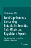 Food Supplements Containing Botanicals: Benefits, Side Effects and Regulatory Aspects (eBook, PDF)