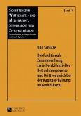 Der funktionale Zusammenhang zwischen bilanzieller Betrachtungsweise und Drittvergleich bei der Kapitalerhaltung im GmbH-Recht (eBook, PDF)