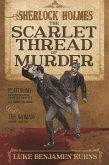 Sherlock Holmes and The Scarlet Thread of Murder (eBook, ePUB)