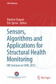 Sensors, Algorithms and Applications for Structural Health Monitoring (eBook, PDF)