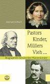 Pastors Kinder, Müllers Vieh ... (eBook, PDF)