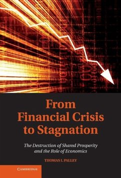 From Financial Crisis to Stagnation (eBook, ePUB) - Palley, Thomas I.