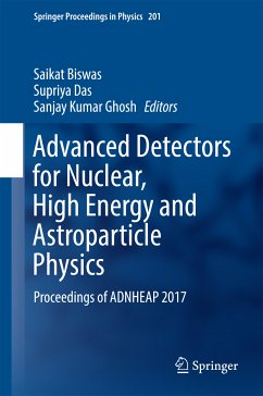 Advanced Detectors for Nuclear, High Energy and Astroparticle Physics (eBook, PDF)