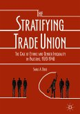 The Stratifying Trade Union (eBook, PDF)