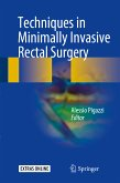 Techniques in Minimally Invasive Rectal Surgery (eBook, PDF)