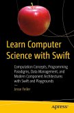 Learn Computer Science with Swift (eBook, PDF)