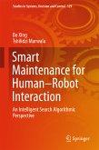 Smart Maintenance for Human-Robot Interaction (eBook, PDF)