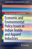 Economic and Environmental Policy Issues in Indian Textile and Apparel Industries (eBook, PDF)