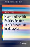 Islam and Health Policies Related to HIV Prevention in Malaysia (eBook, PDF)