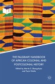 The Palgrave Handbook of African Colonial and Postcolonial History (eBook, PDF)